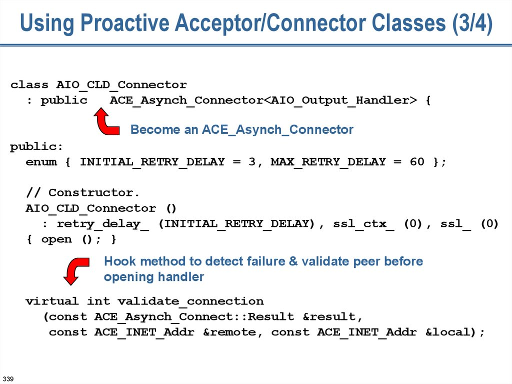 Using Proactive Acceptor/Connector Classes (3/4)
