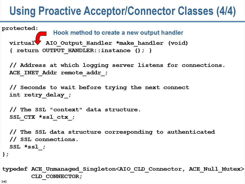 Using Proactive Acceptor/Connector Classes (4/4)