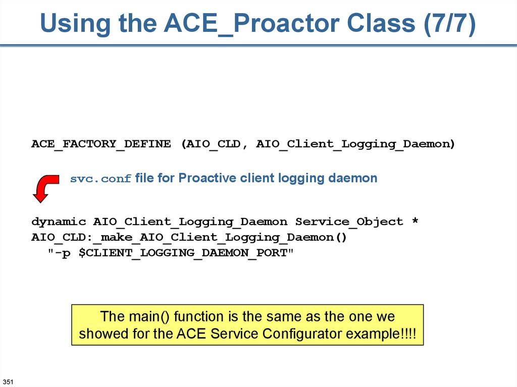 Using the ACE_Proactor Class (7/7)