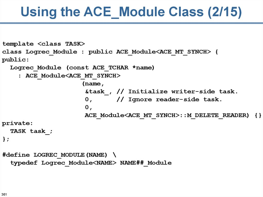 Using the ACE_Module Class (2/15)