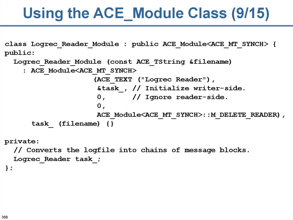 Using the ACE_Module Class (9/15)