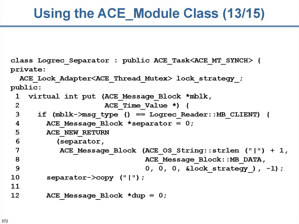 Using the ACE_Module Class (13/15)