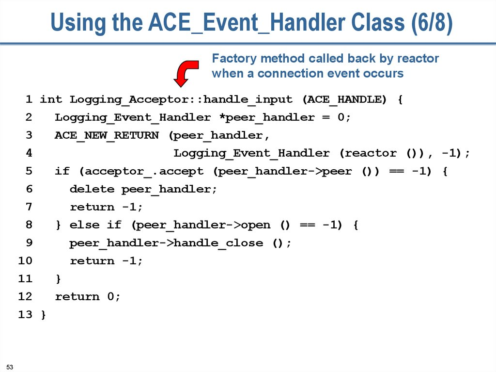 Using the ACE_Event_Handler Class (6/8)