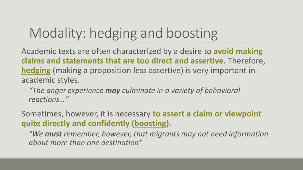 Modality: hedging and boosting