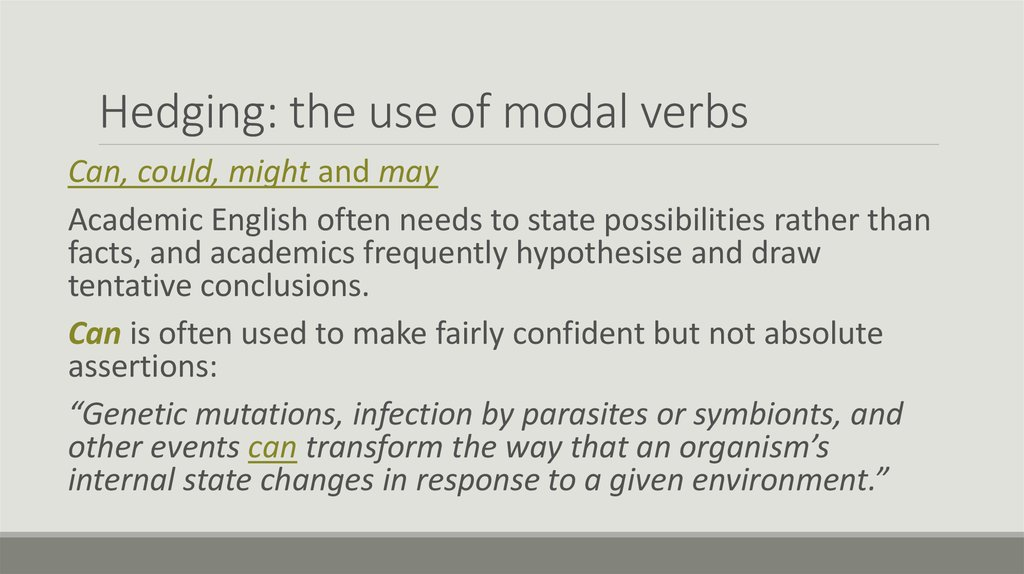 Hedging: the use of modal verbs