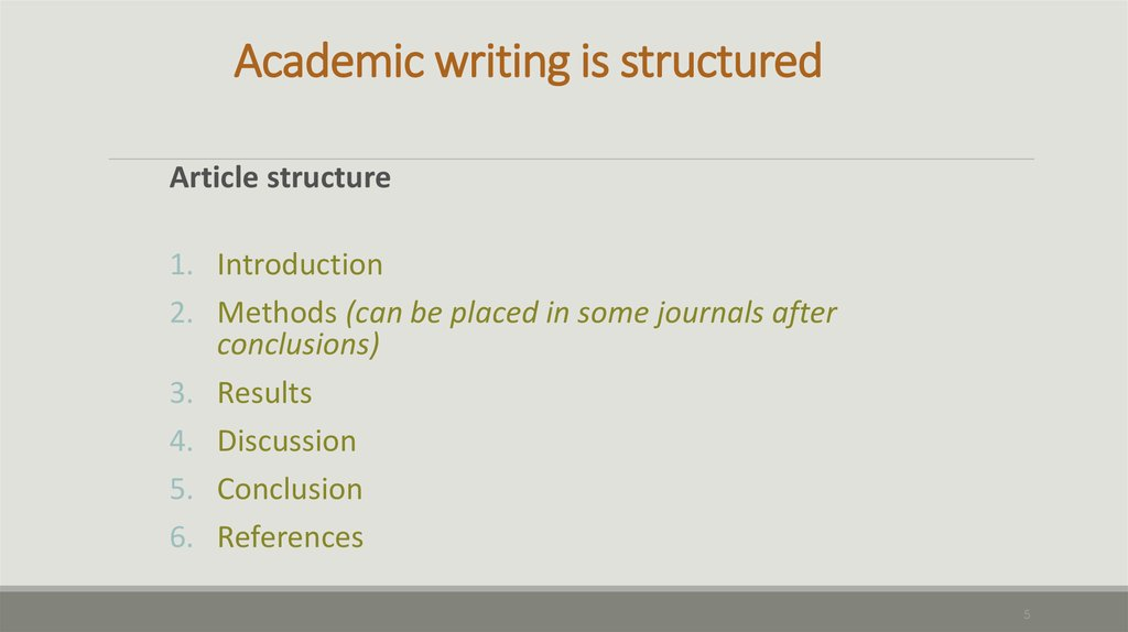 Academic writing is structured