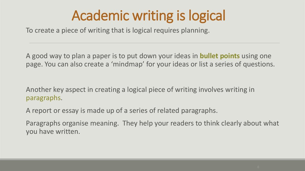 Academic writing is logical