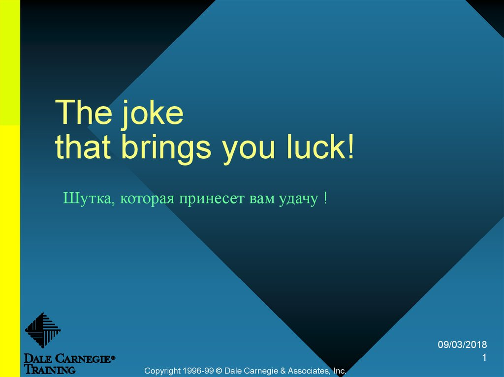 The joke that brings you luck!