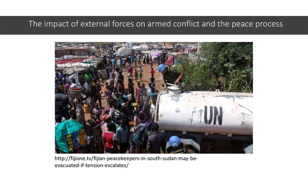 The impact of external forces on armed conflict and the peace process