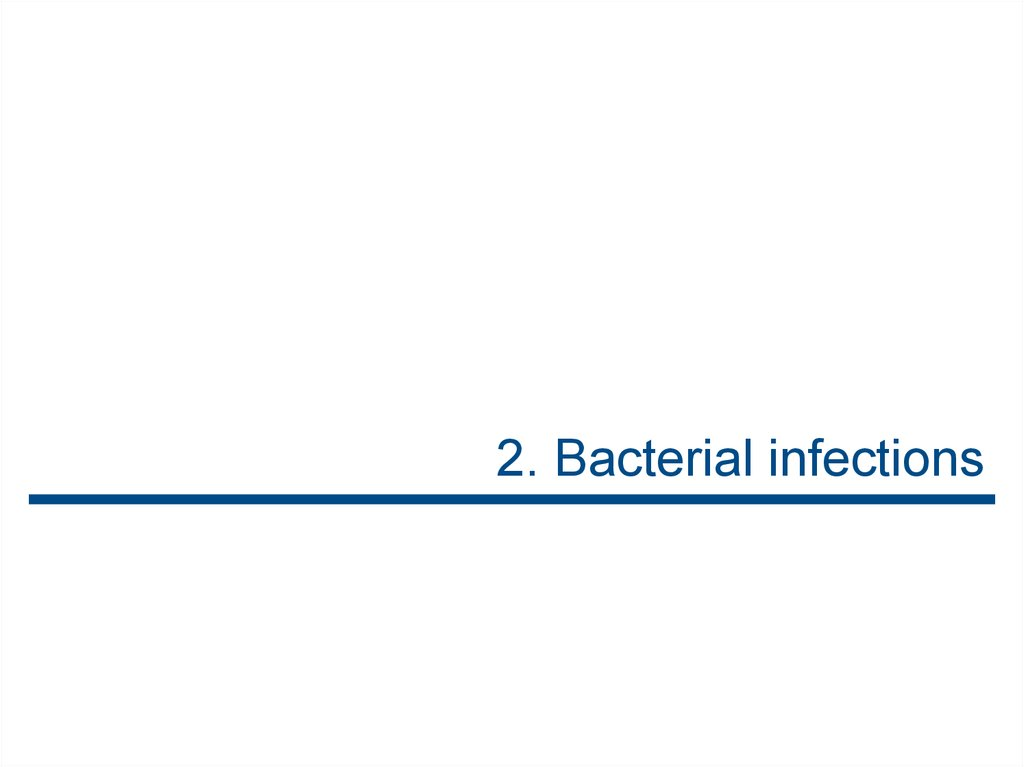 2. Bacterial infections