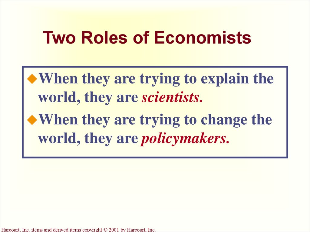 Two Roles of Economists