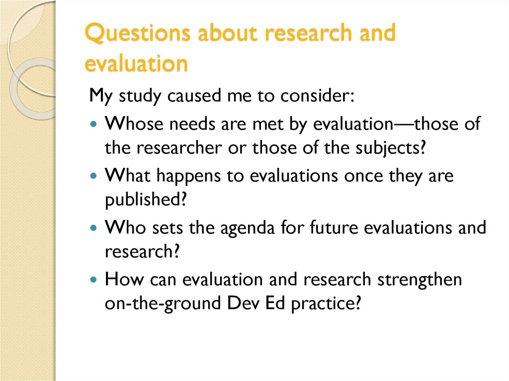 Questions about research and evaluation