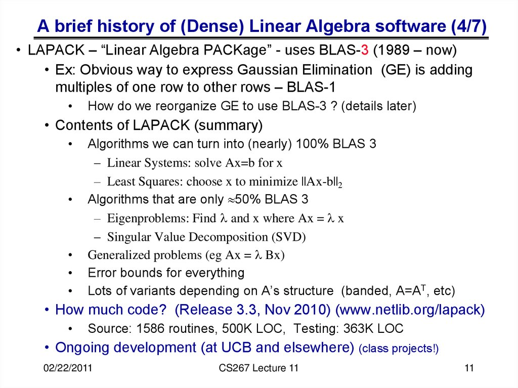A brief history of (Dense) Linear Algebra software (4/7)