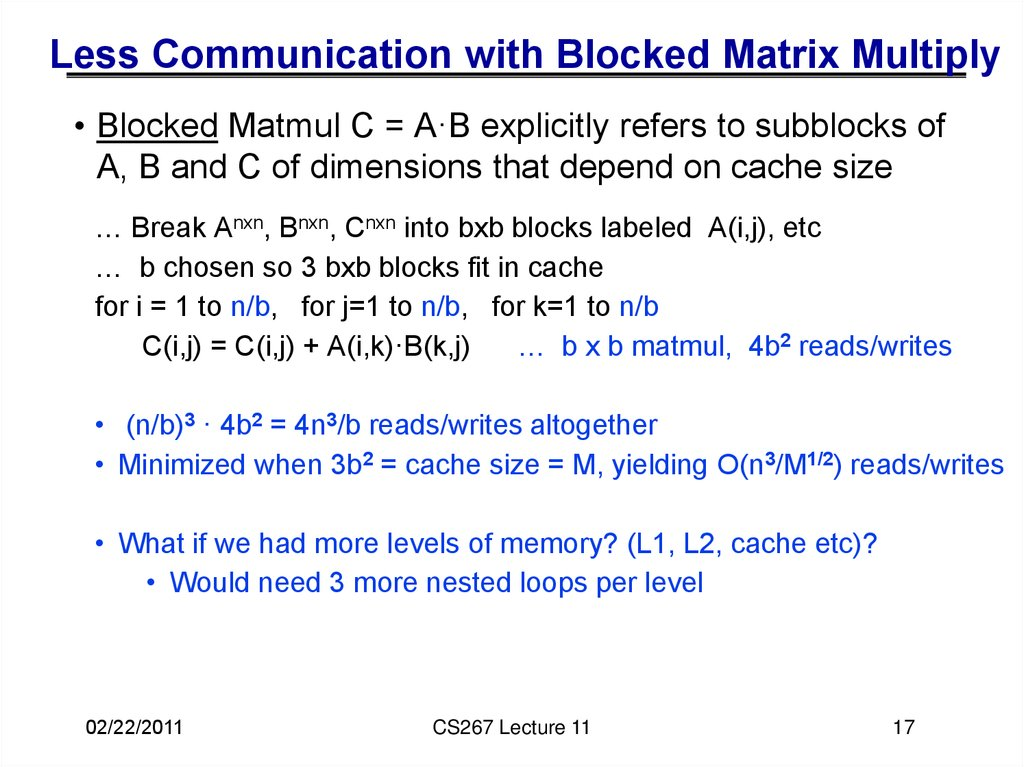 Less Communication with Blocked Matrix Multiply