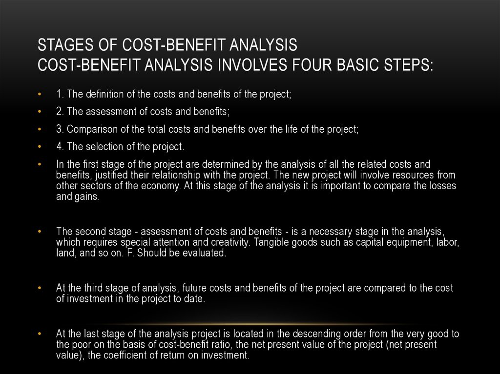 the importance of analyzing cost benefit in every situation Mager & pipe hold that cost-benefit is the key performance requirements are identified according to perceived importance of job a situation in any.