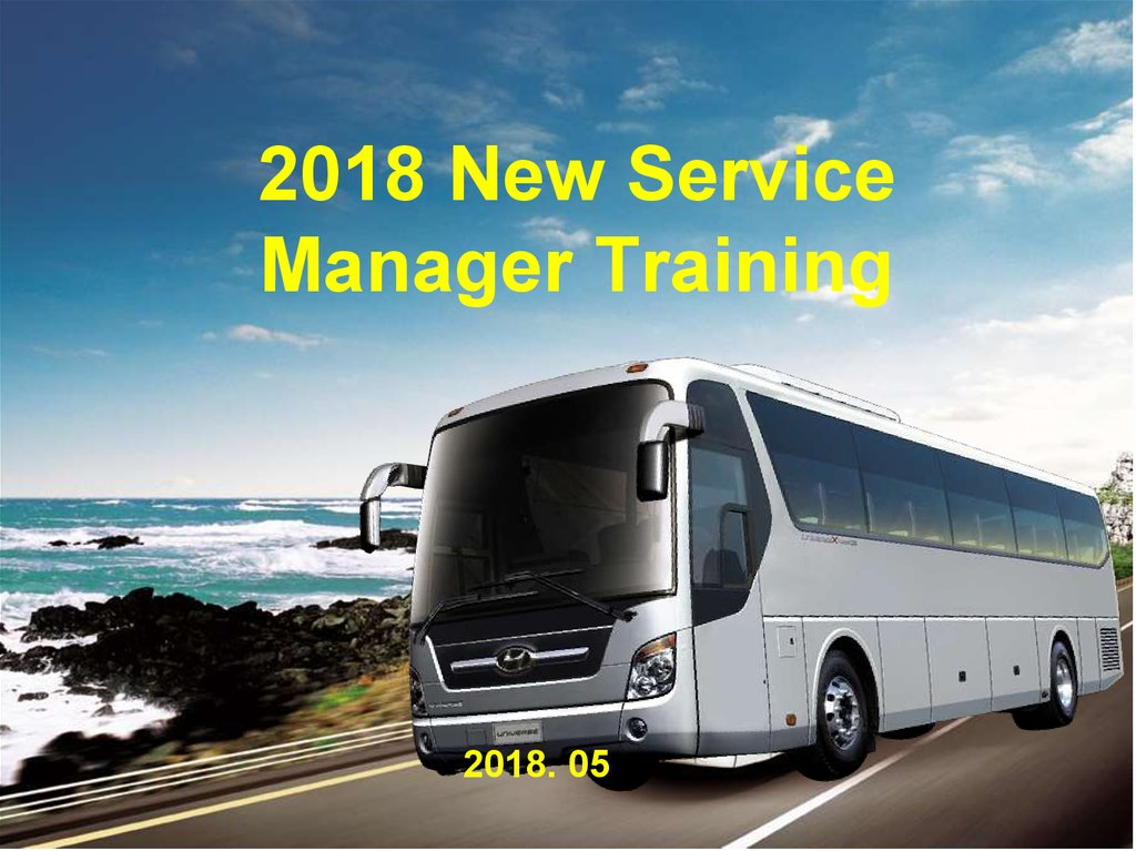 New Service Manager Training 2018 Hyundai Online Presentation