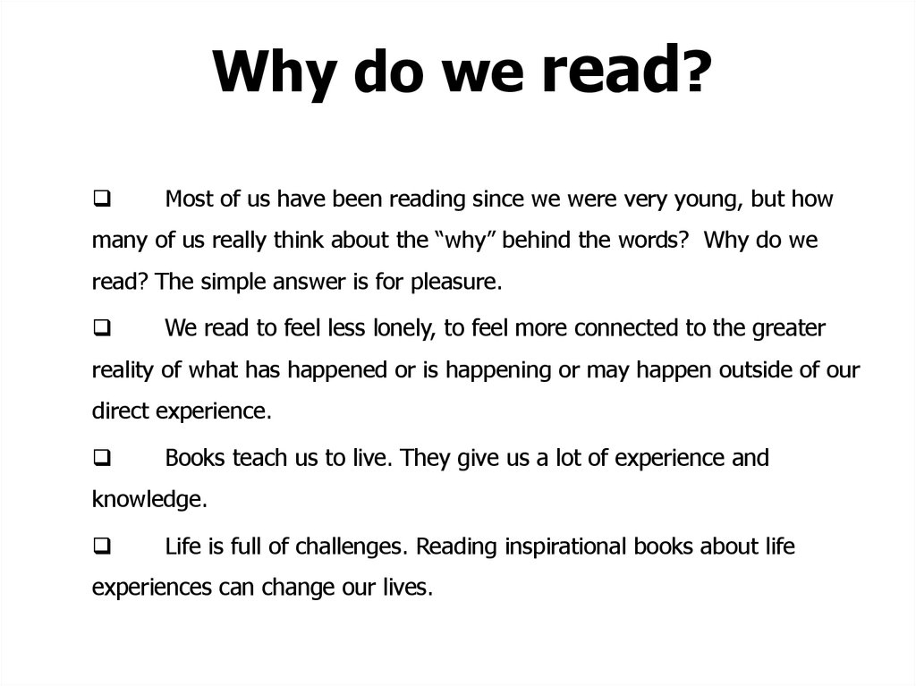Why do we read?