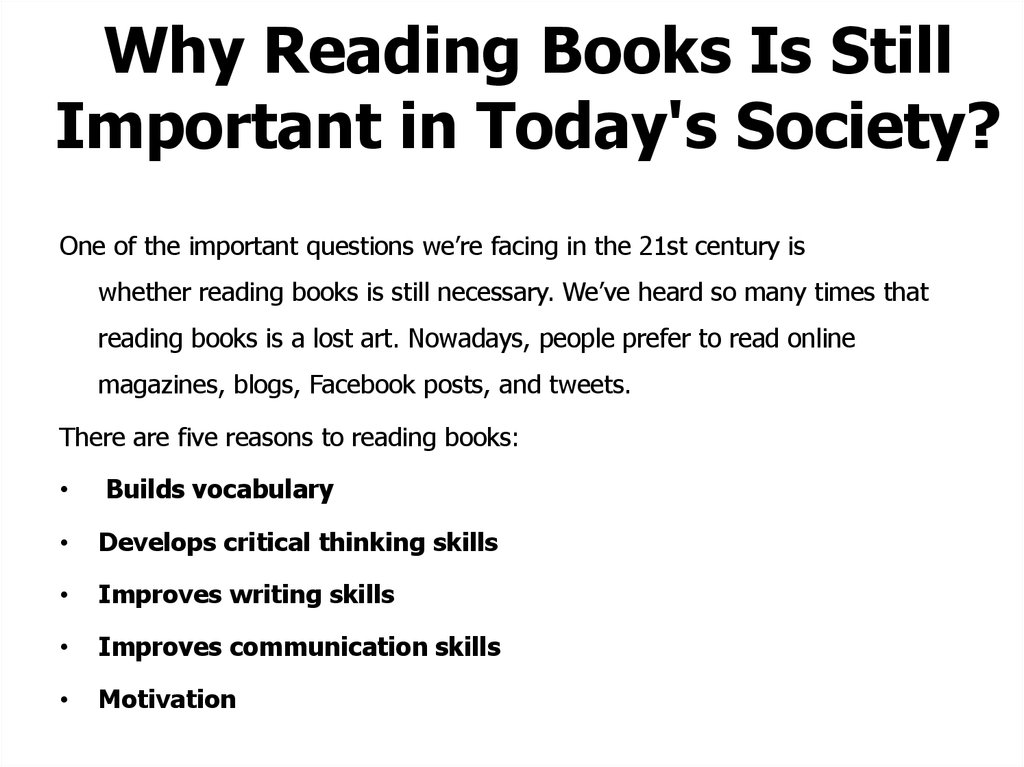 Why Reading Books Is Still Important in Today's Society?