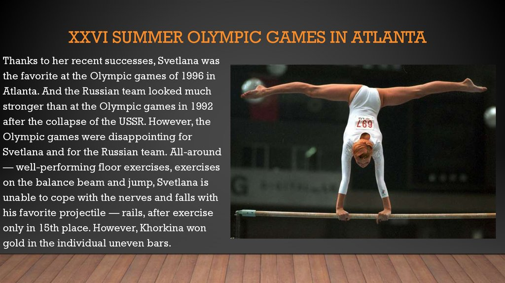XXVI summer Olympic games in Atlanta
