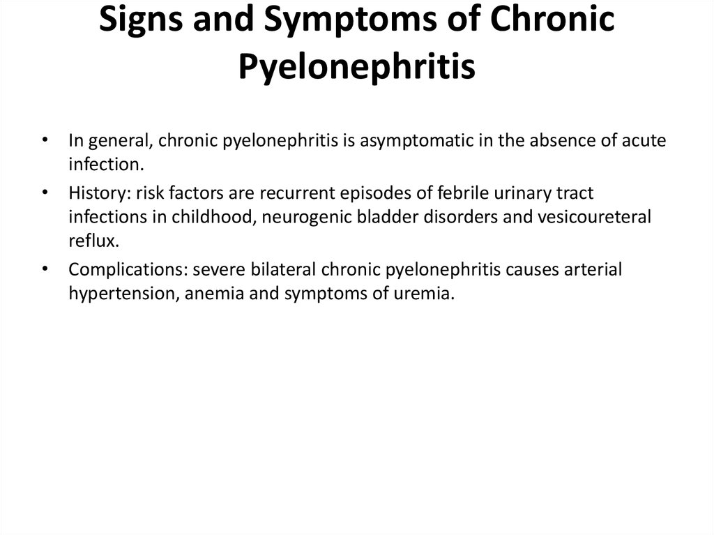 Signs and Symptoms of Chronic Pyelonephritis