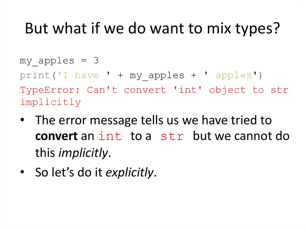 But what if we do want to mix types?