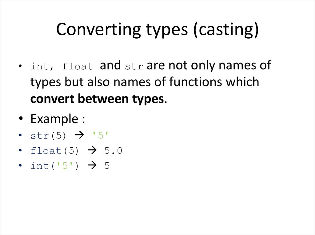 Converting types (casting)