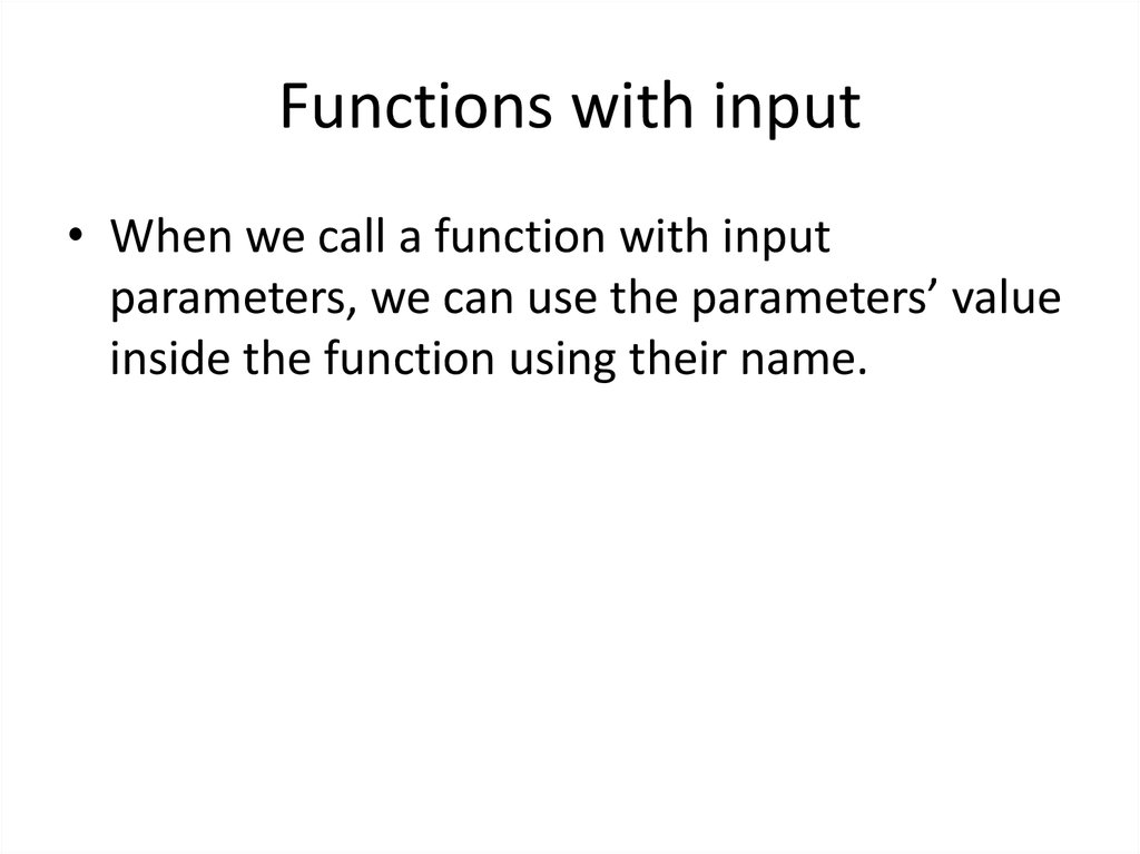 Functions with input