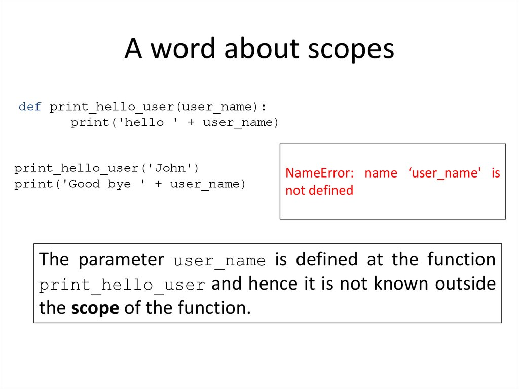 A word about scopes