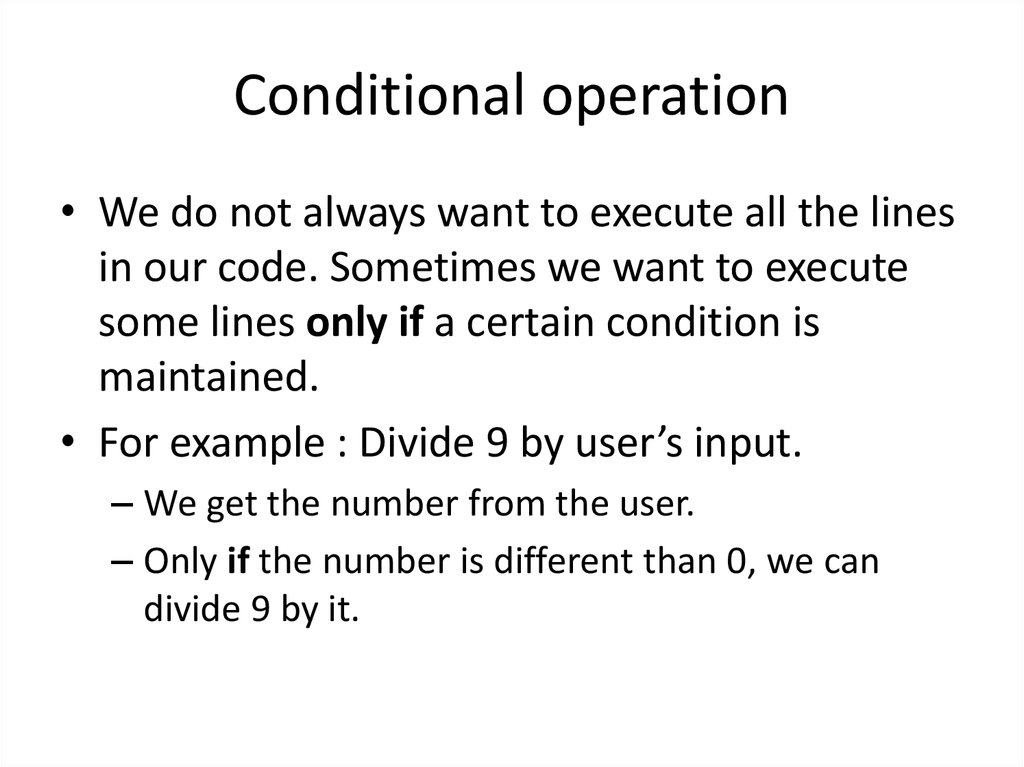 Conditional operation