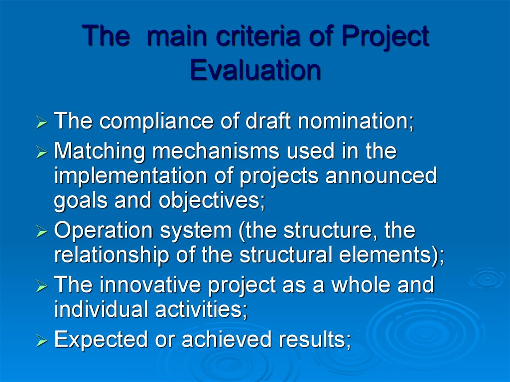 The main criteria of Project Evaluation