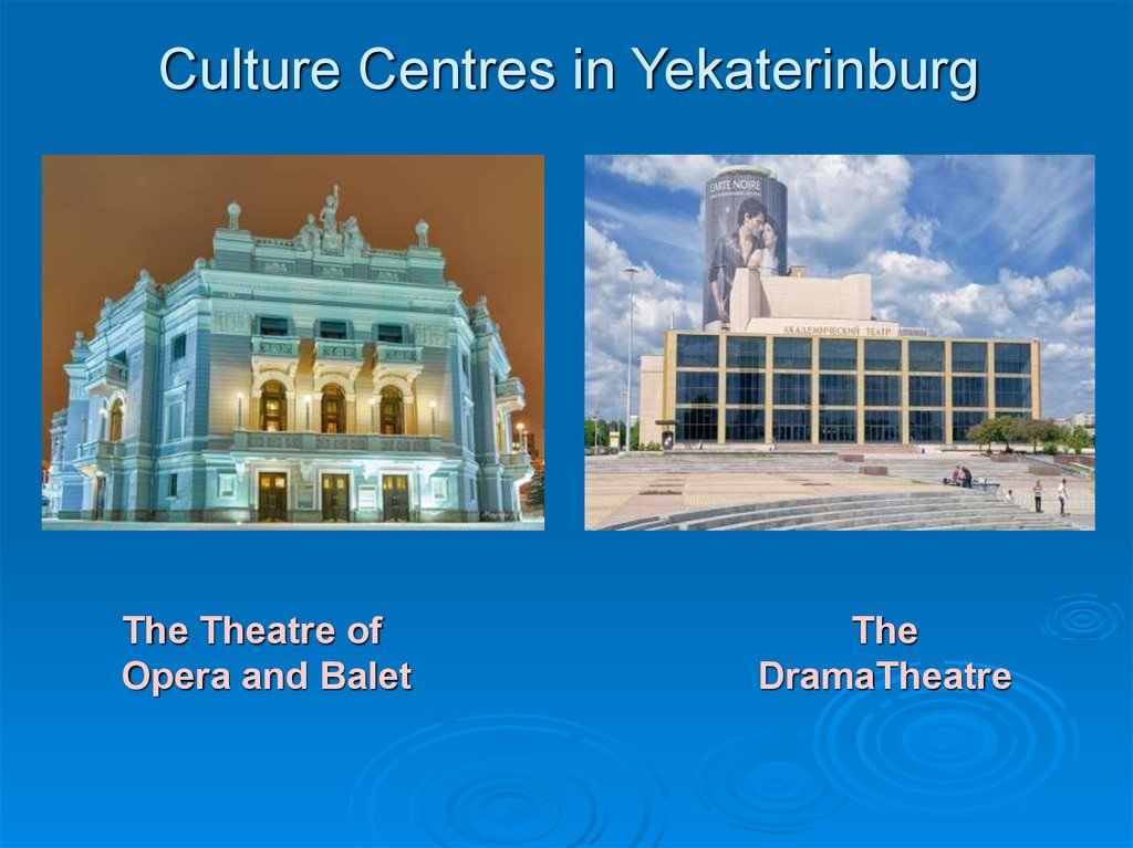 Culture Centres in Yekaterinburg