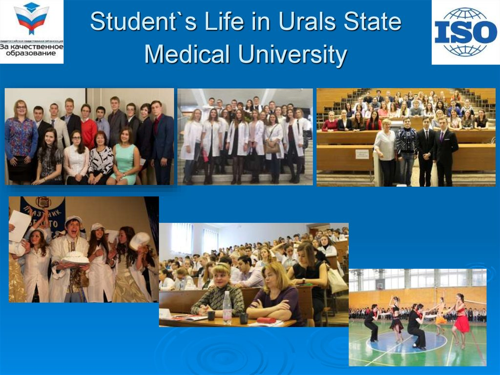 Student`s Life in Urals State Medical University