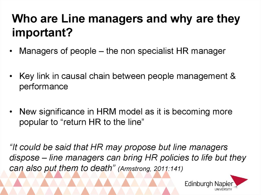 Who are Line managers and why are they important?