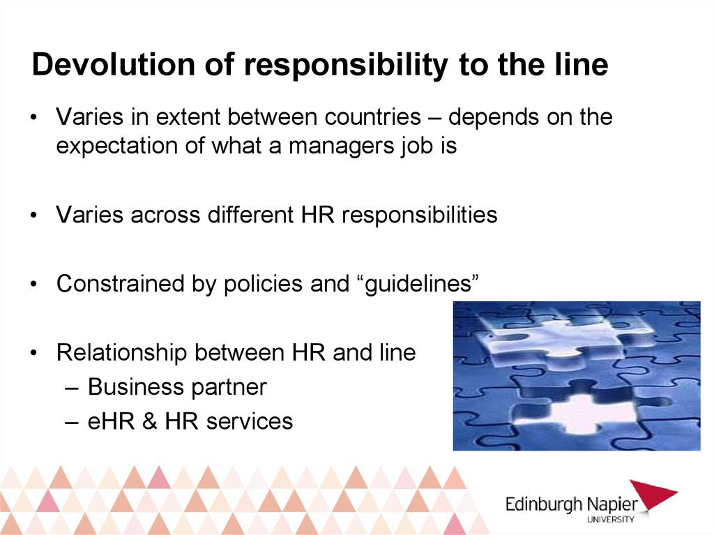 Devolution of responsibility to the line