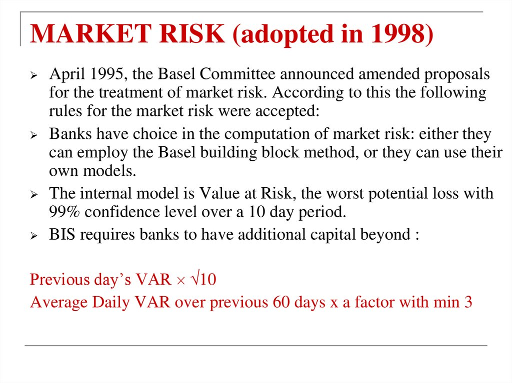 MARKET RISK (adopted in 1998)