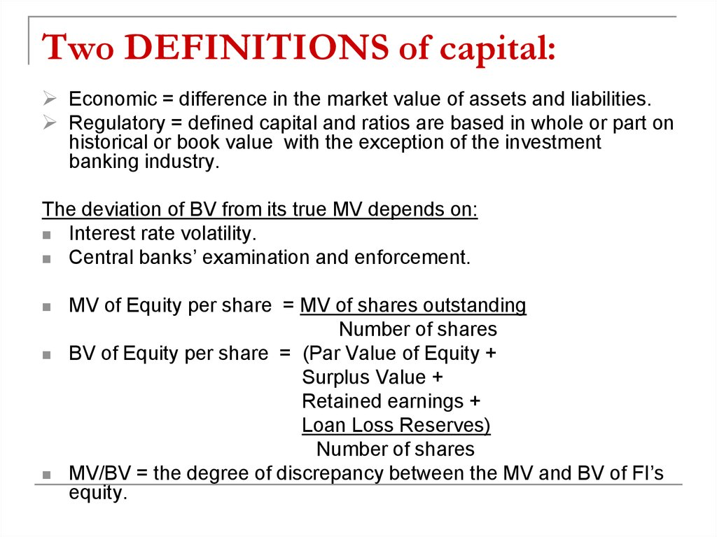 Two DEFINITIONS of capital: