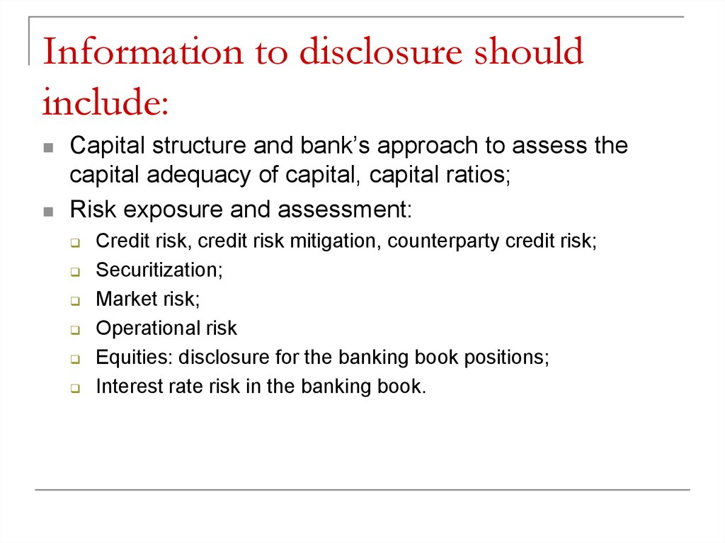 Information to disclosure should include: