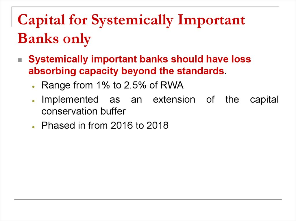 Capital for Systemically Important Banks only