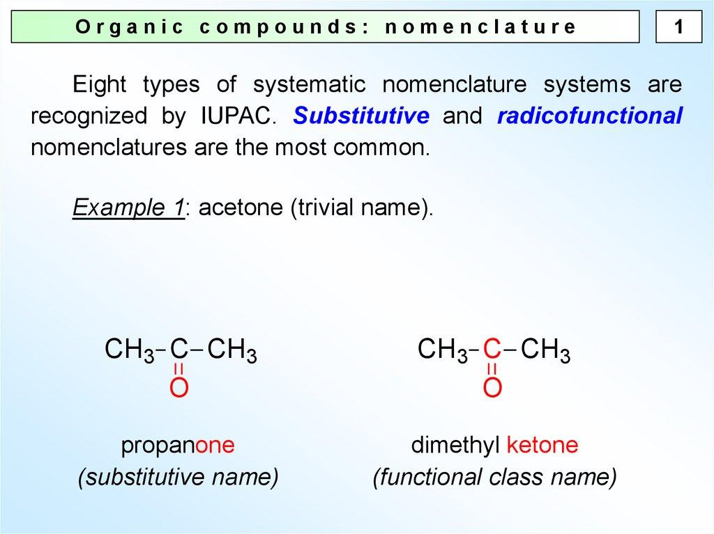 Organic chemistry nomenclature.