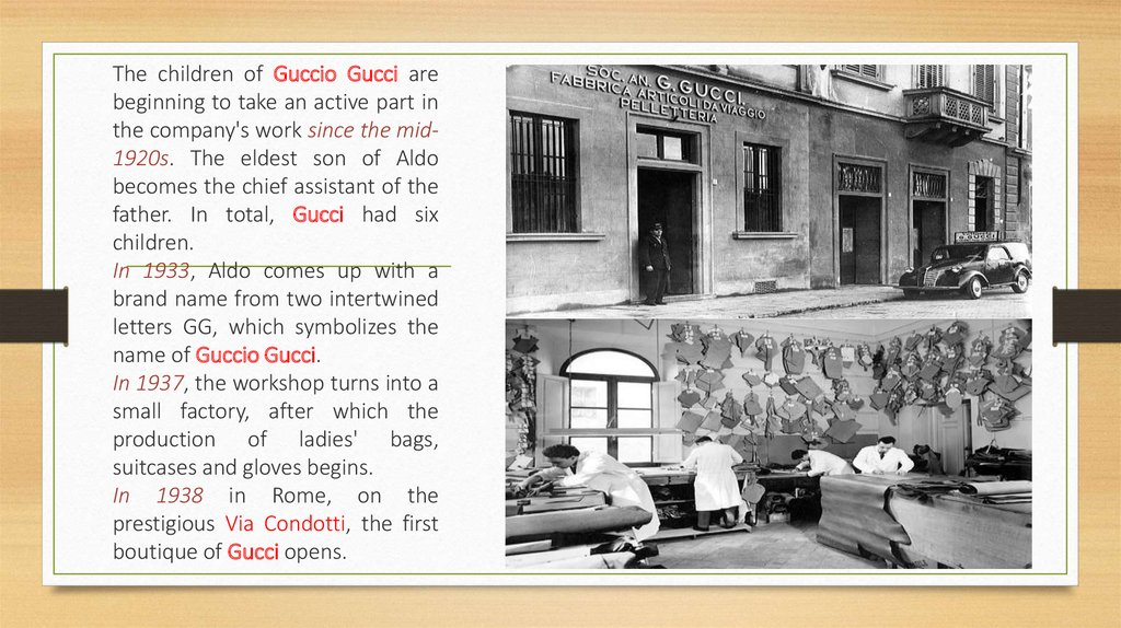 5166db346 ... The children of Guccio Gucci are beginning to take an active part in  the company s work