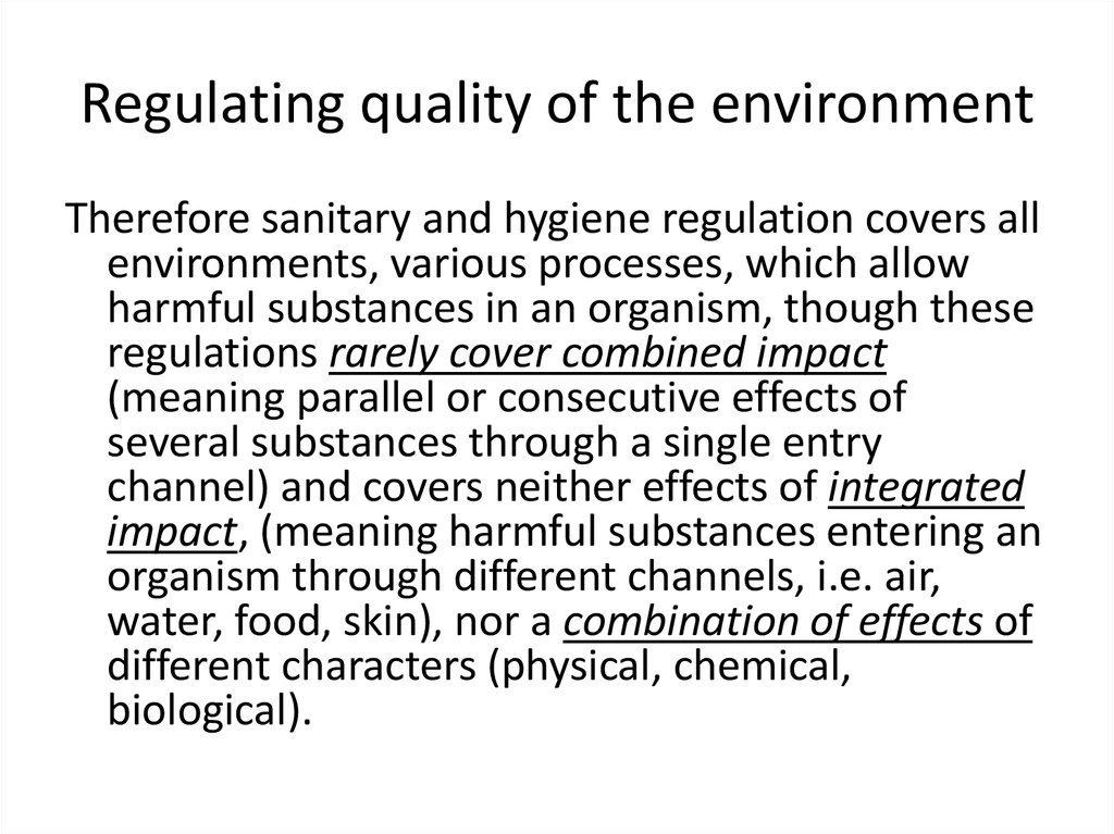 Regulating quality of the environment