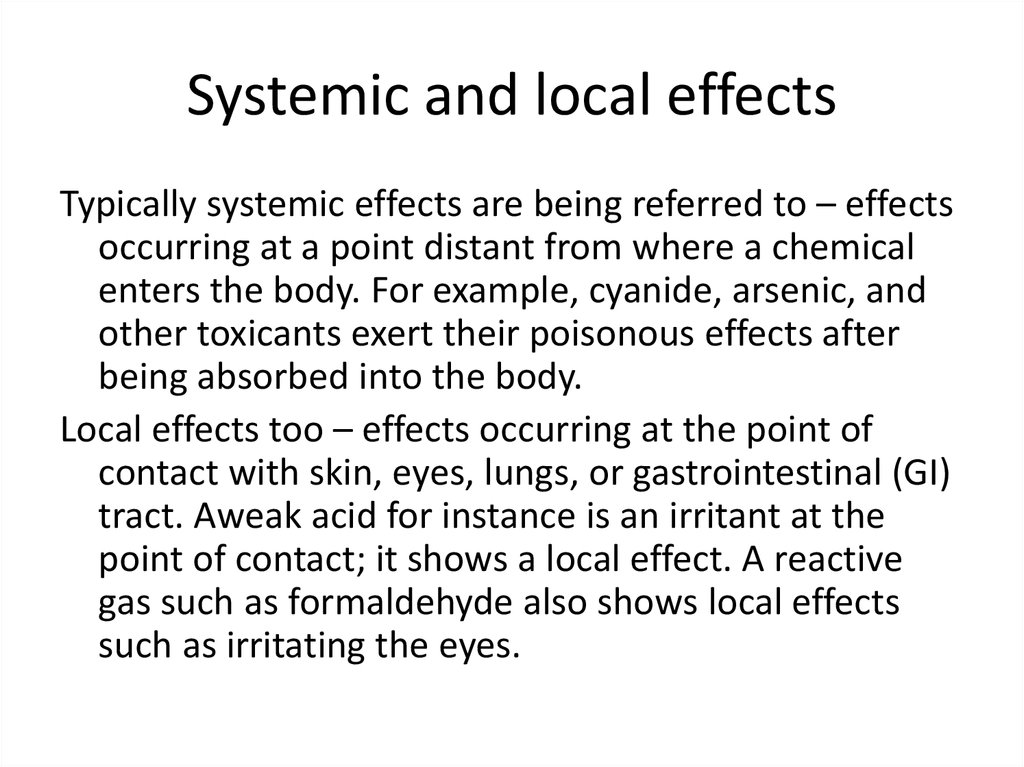 Systemic and local effects