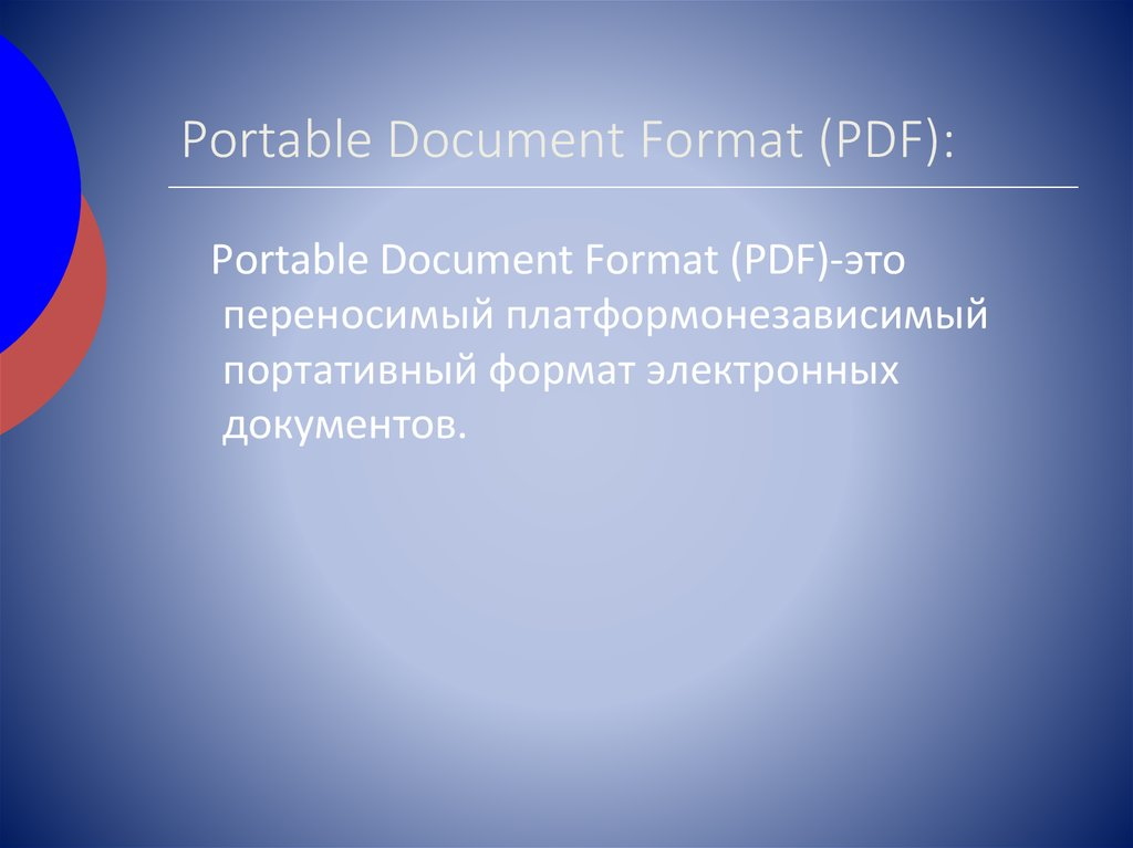 Portable Document Format (PDF):