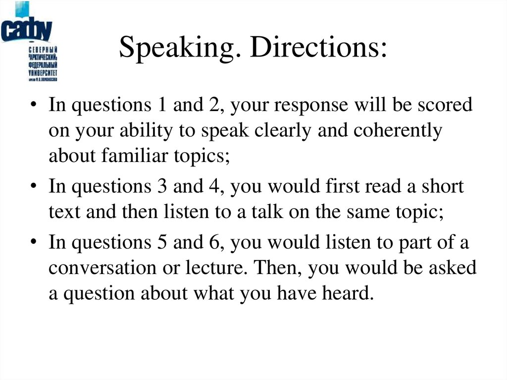 Speaking. Directions: