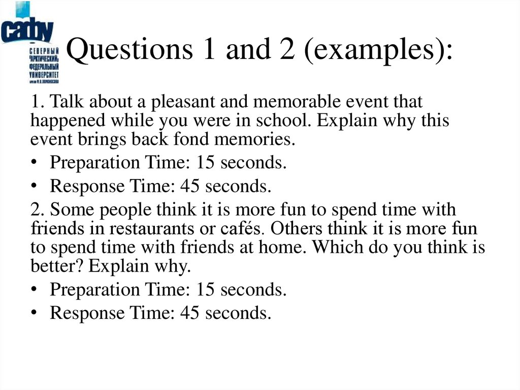 Questions 1 and 2 (examples):