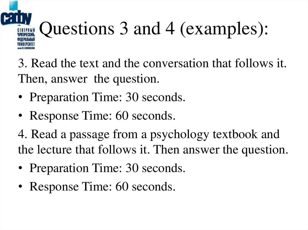 Questions 3 and 4 (examples):