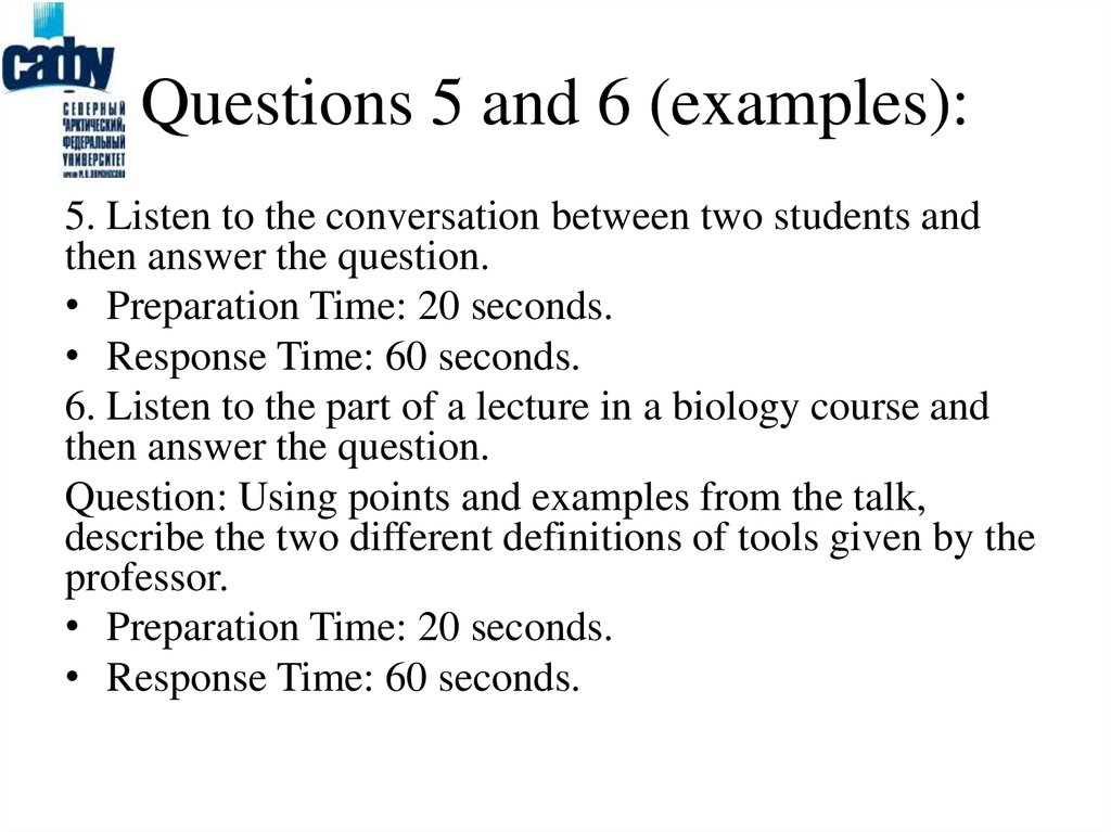 Questions 5 and 6 (examples):