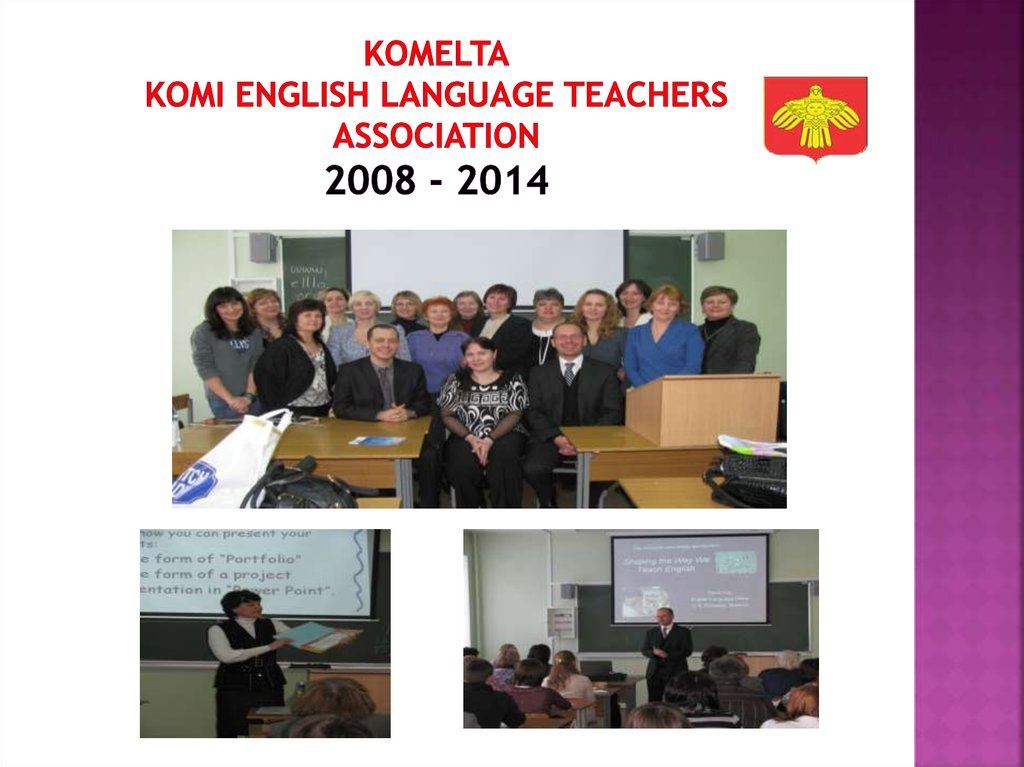 KOMELTA Komi English Language Teachers association 2008 - 2014