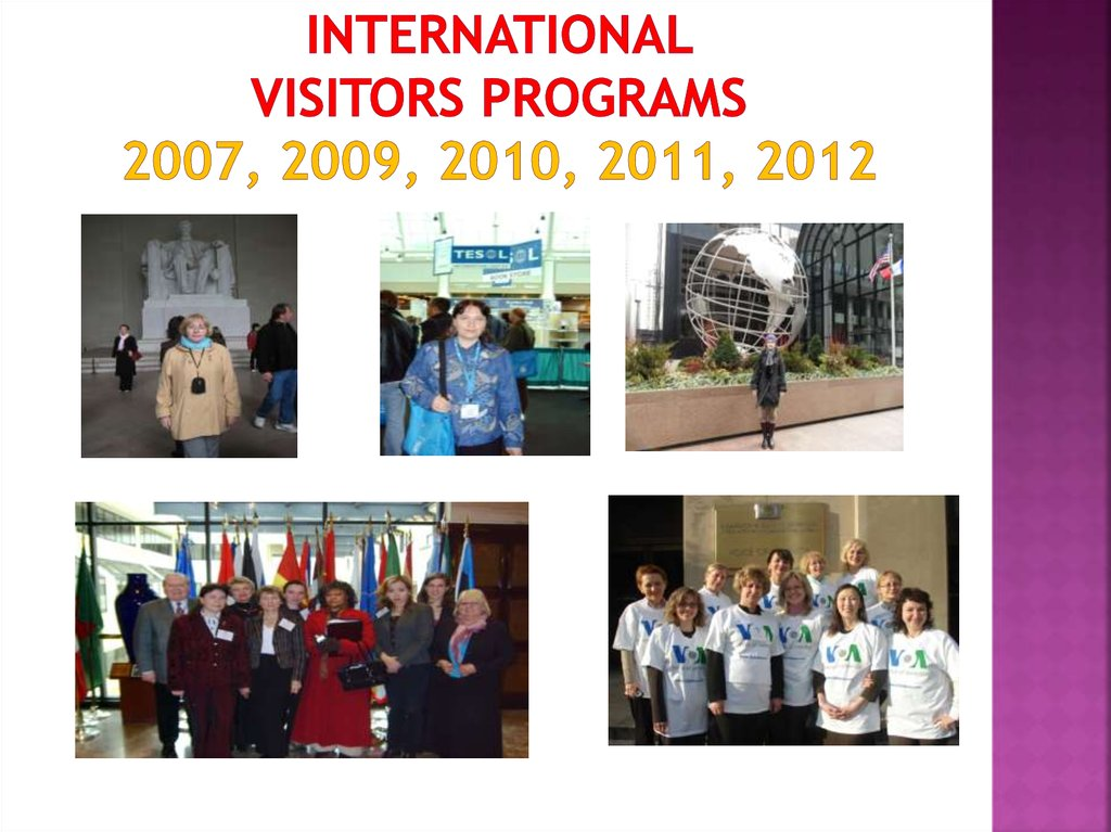 International visitors Programs 2007, 2009, 2010, 2011, 2012