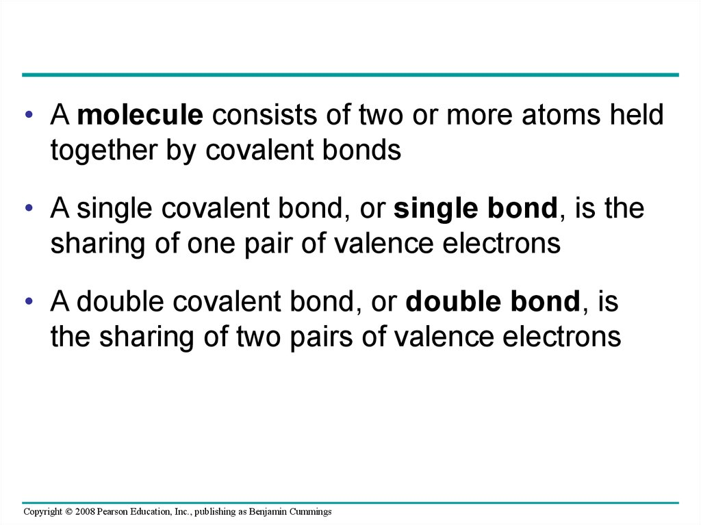 A Molecule Consists Of Two Or More Atoms Held Together By Covalent Bonds O Single Bond Is The